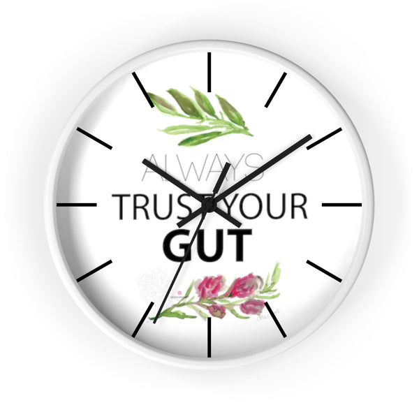 "Inspirational Wall Clock, with ""Always Trust Your Gut"" Quote 10"" Dia. Clock - Made in USA-Wall Clock-White-Black-Heidi Kimura Art LLC"