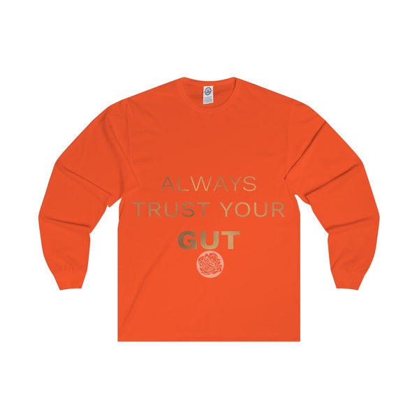 "Unisex Long Sleeve Tee w/""Always Trust Your Gut"" Invitational Quote -Made in USA-Long-sleeve-Orange-S-Heidi Kimura Art LLC"