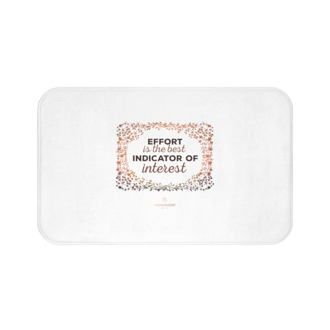 "White ""Effort Is The Indicator Of Interest"" Inspirational Quote Bath Mat- Printed in USA-Bath Mat-Large 34x21-Heidi Kimura Art LLC"