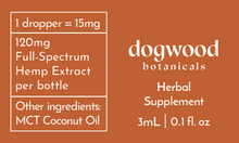 Load image into Gallery viewer, Dogwood 120mg Full-Spectrum Hemp Tincture Label