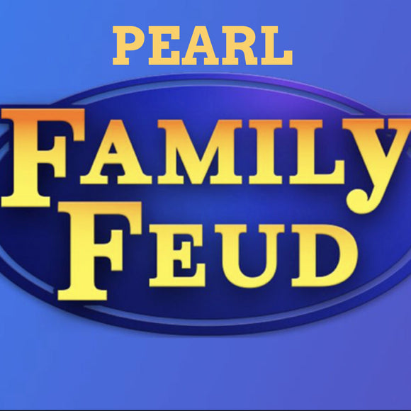 I Won On Pearl Family Fued!!!!!