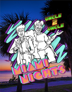 Uncle 2 Uncle Miami Nights Poster Print