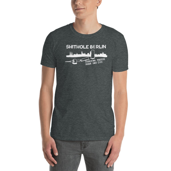 "Shithole Berlin - Shirt ""celebrating political failure since 1244"" (Basic/dark heather)"
