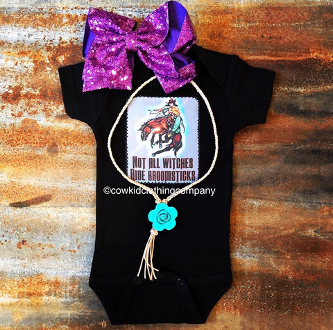 Not All Witches Ride Broomsticks Onesie