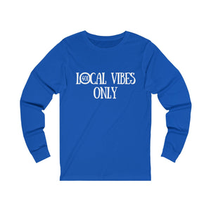 Local Vibes Only Long Sleeve Shirt
