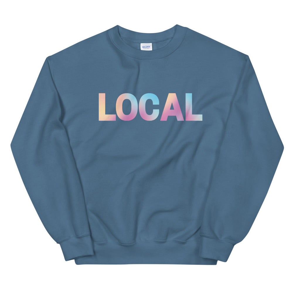 Tie dye LOCAL sweatshirt