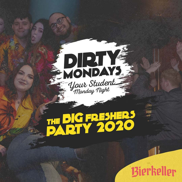 Dirty Mondays @ Bierkeller