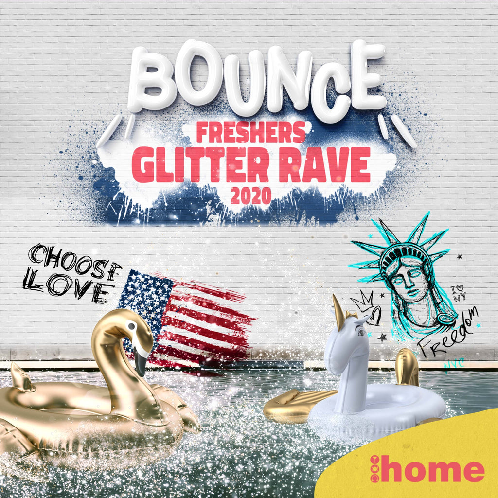 Bounce - The Glitter Rave @ HOME