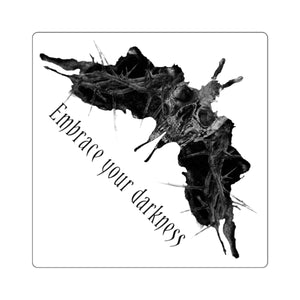Embrace Your Darkness Square Stickers