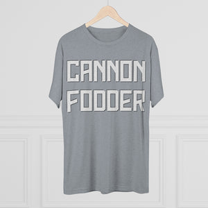 Cannonfodder Tri-blend Crew Cotton Tee