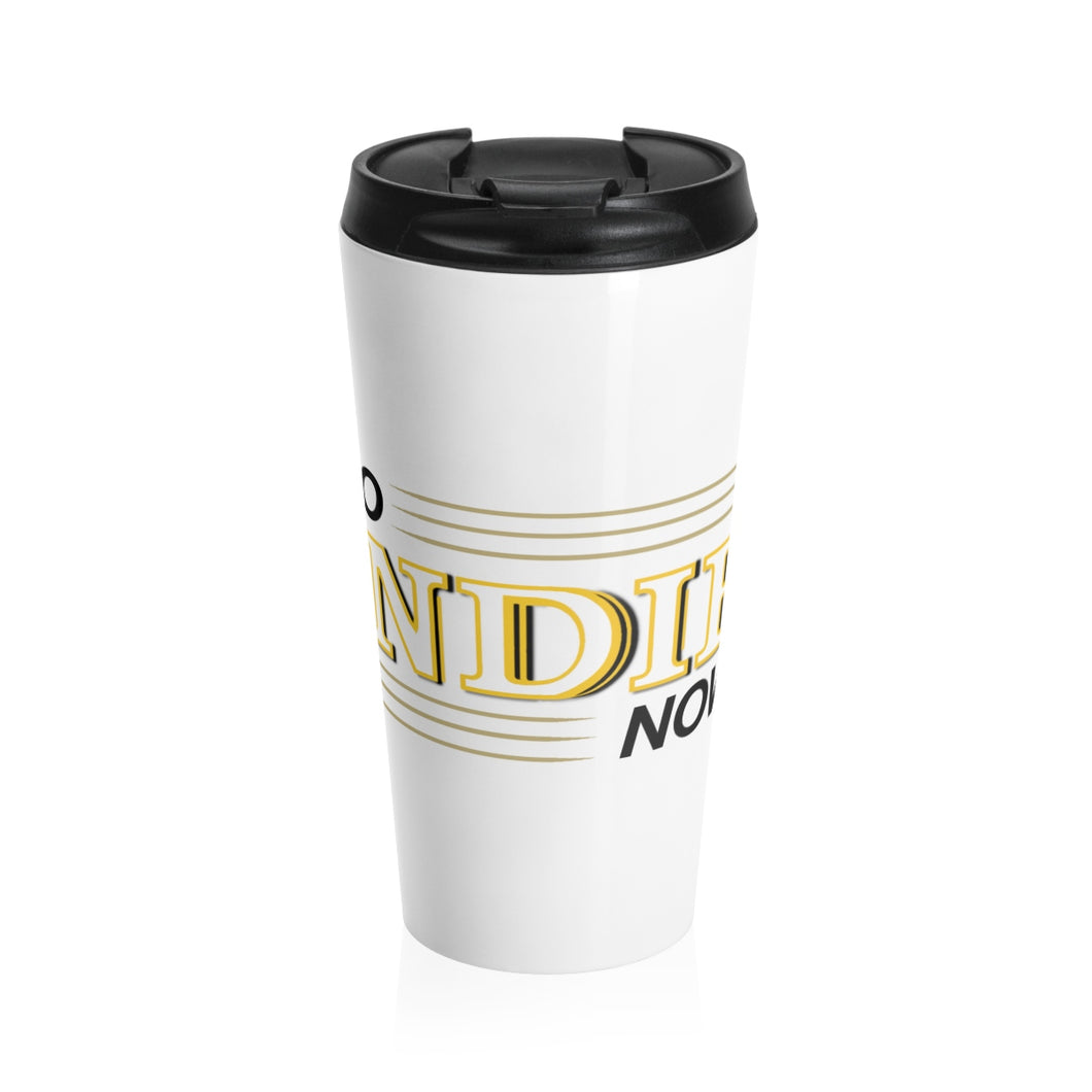 Go Indie Now Stainless Steel Travel Mug