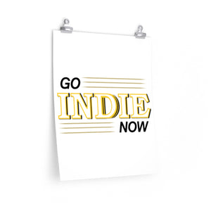 Go Indie Now Posters