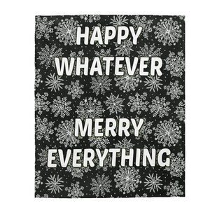 Happy Whatever Velveteen Plush Blanket