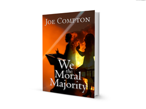 We the Moral Majority by Joe Compton Paperback
