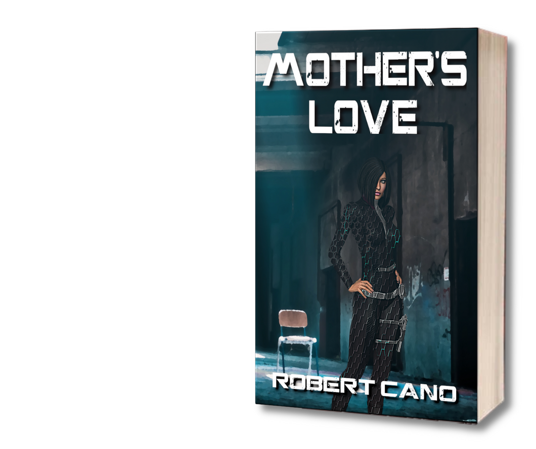 Mother's Love by Robert Cano Paperback