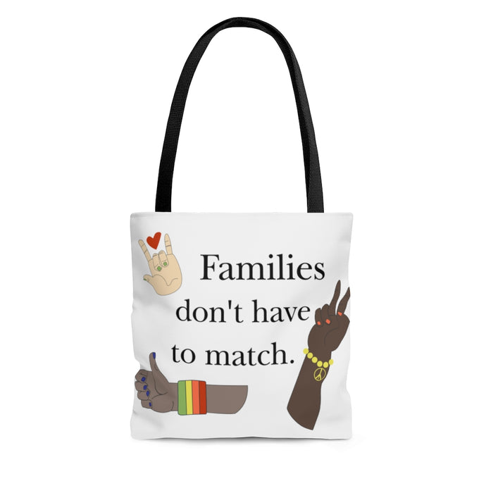 Families Don't Have to Match Tote Bag