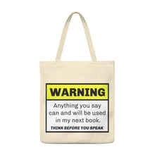 Load image into Gallery viewer, Writer Warning Shoulder Tote Bag