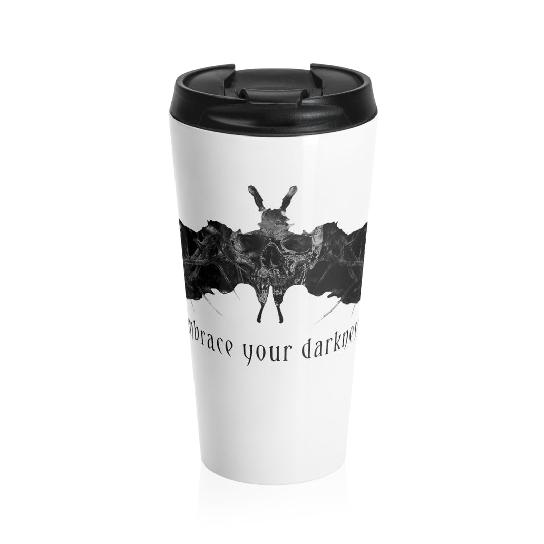 Embrace Your Darkness Stainless Steel Travel Mug