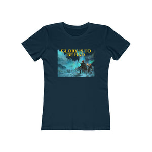 Fight for Glory! Women's The Boyfriend Tee