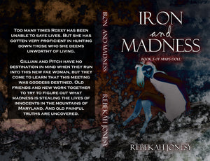 Iron and Madness by Rebekah Jonesy Paperback