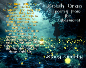 Scath Oran by Stacy Overby