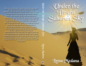 Under the Bright Saharan Skies by Lyssa Medana Paperback