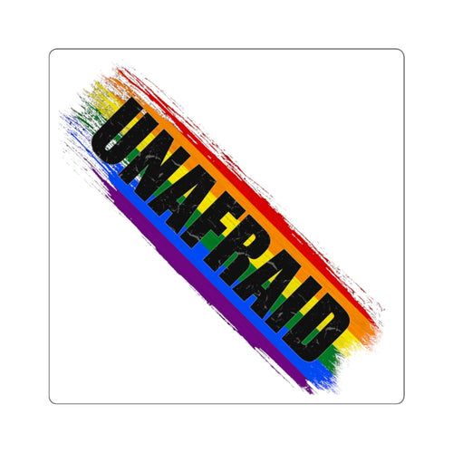 Unafraid Square Stickers