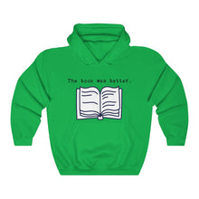 Load image into Gallery viewer, Book was Better Unisex Heavy Blend™ Hooded Sweatshirt