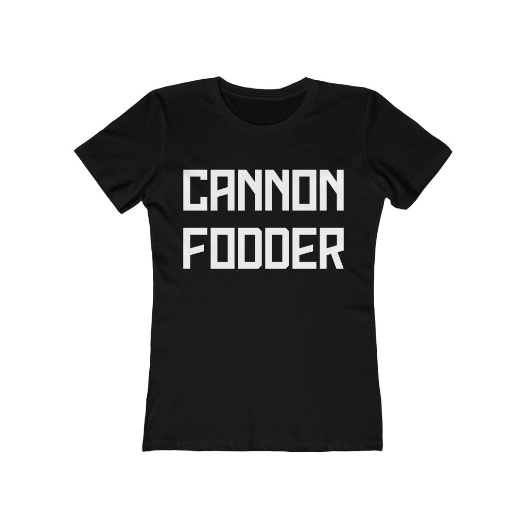 Cannonfodder Women's The Boyfriend Tee