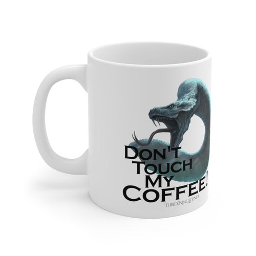 Don't touch my COFFEE Mug