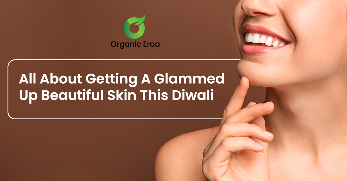 All About Getting Glammed Up Beautiful Skin This Diwali