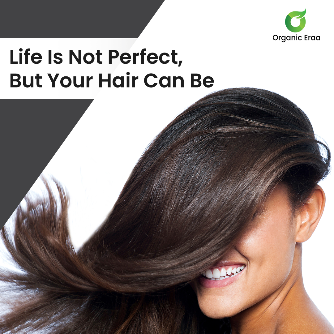 Life Is Not Perfect, But Your Hair Can Be