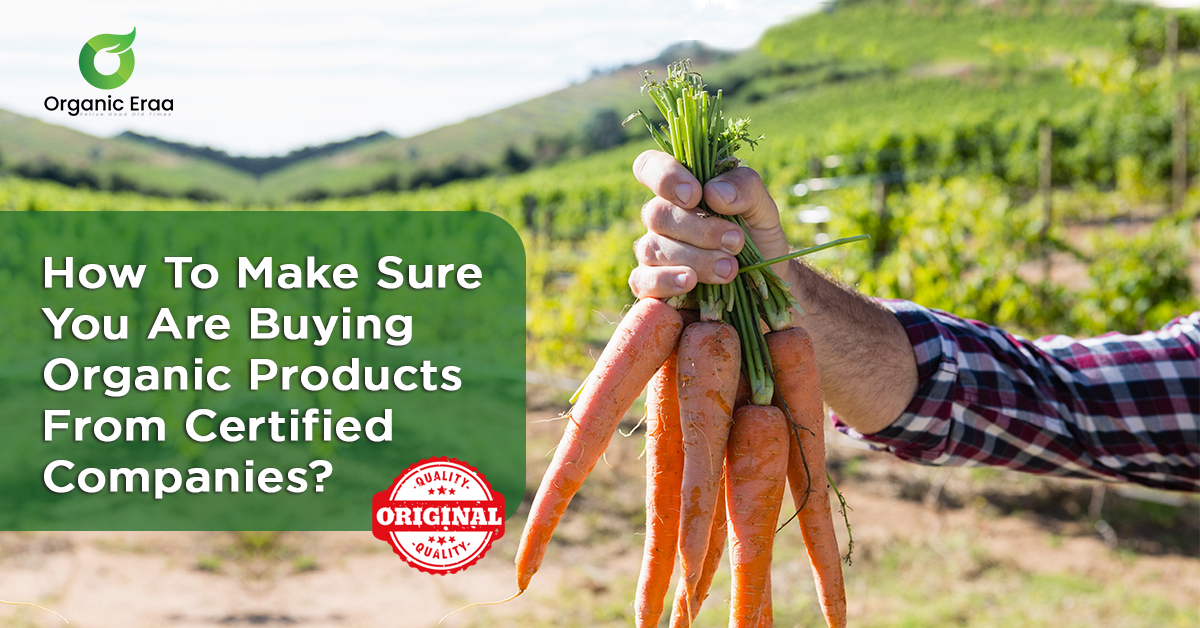 How To Make Sure You Are Buying Organic Products From Organically Certified Companies?