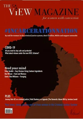 Cover of the Summer 2020 Issue of The View Magazine, made possible by the #IncarcerationNation charity auction