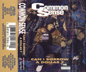 Common Sense ‎– Can I Borrow A Dollar?
