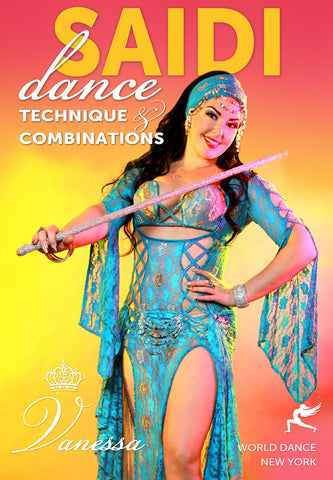 """Saidi Dance - Technique and Combinations"" DVD with Vanessa of Cairo"