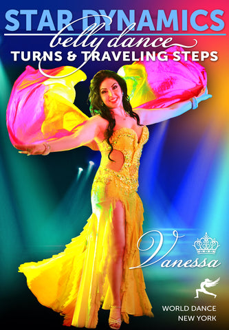 """Star Dynamics - Belly Dance Turns and Traveling Steps"" DVD with Vanessa of Cairo"