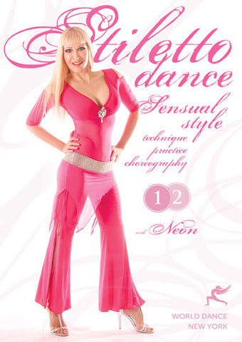 """Stiletto Dance - Sensual Style,"" DVD with Neon"