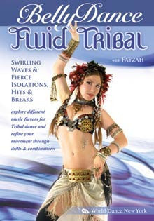 """Fluid Tribal Belly Dance: Swirling Waves,Hits & Breaks"" DVD"