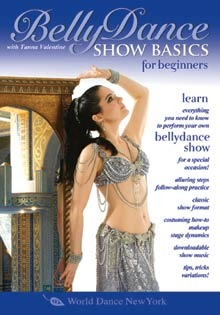 Belly Dance Show Basics for Beginners, with Tanna Valentine