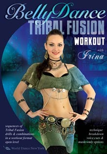 """The Tribal Fusion Belly Dance Workout"" DVD with Irina Akulenko"