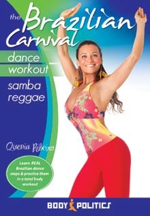 """The Brazilian Carnival Dance Workout: Samba Reggae"" DVD - Quenia Ribeiro"