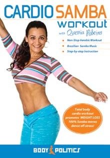 """The Cardio Samba Workout"" DVD with Quenia Ribeiro"