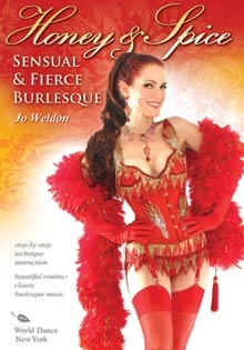 """Honey & Spice: Sensual & Fierce Burlesque"" with Jo Weldon DVD"