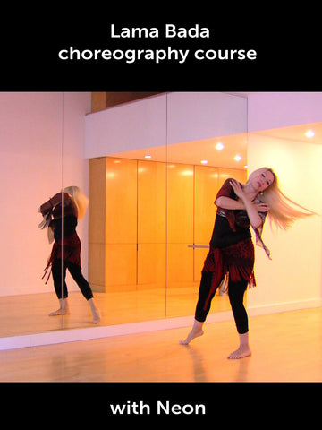 Lama Bada Belly Dance Choreography Course with Neon