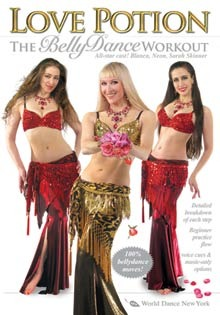 """Love Potion: The Belly Dance Workout"" DVD with Neon"