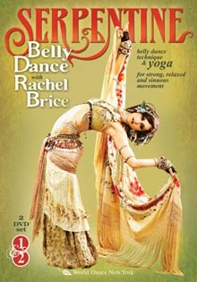 """Serpentine: Belly Dance with Rachel Brice"" DVD"