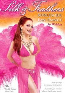 """Silk & Feathers: Burlesque Fan Dance"" DVD with Jo Weldon"