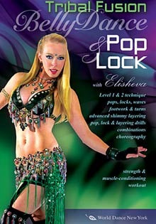 Belly Dance Pop & Lock: Tribal Fusion Bellydance / Hip-Hop, Elisheva