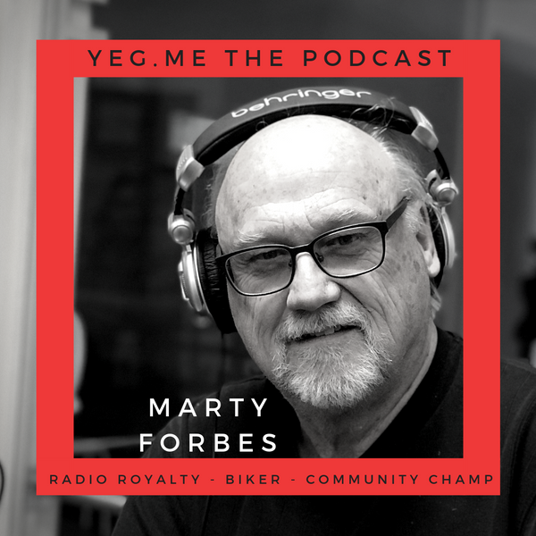 Marty Forbes - YEG Me about 50 years of radio